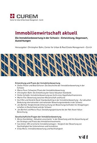 Die Immobilienbewertung in der Schweiz - Entwicklung, Gegenwart, Auswirkungen