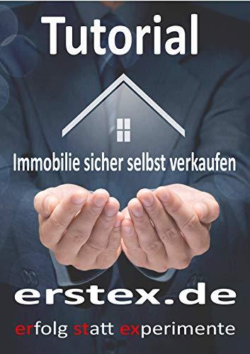 Immobilien einfach und sicher selbst verkaufen - Verkaufshilfe für Immobilien
