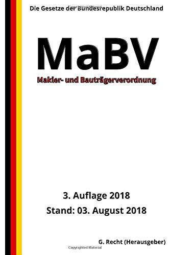 Makler- und Bauträgerverordnung - MaBV, 3. Auflage 2018