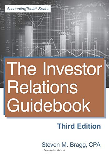 The Investor Relations Guidebook: Third Edition