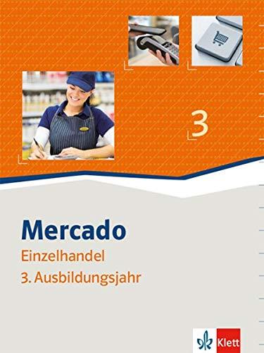 Mercado Verkauf/Einzelhandel 3: Schülerbuch 3. Ausbildungsjahr